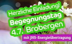 Einladung zum Begegnungstag Brobergen bei Stade mit JHS-Energieübertragung